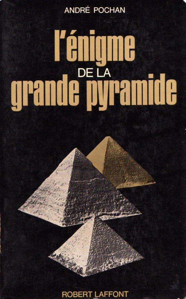 l'enigme de la grande pyramide