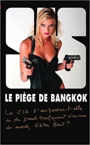 Le piège de Bangkok