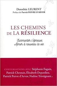Les chemins de la résilience - Dorothée Leurent