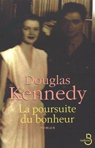 La poursuite du bonheur - Douglas Kennedy