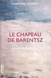 Le chapeau de Barentsz - Emmanuel Rimbert