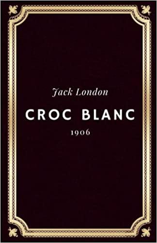 Croc Blanc - Jack London