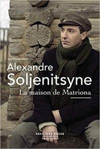 La maison de Matriona - Soljenitsyne